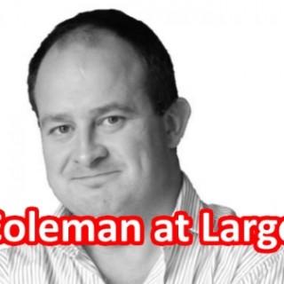 Newstalk Coleman at large