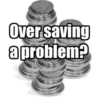 over saving
