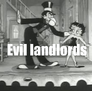 evil landlords